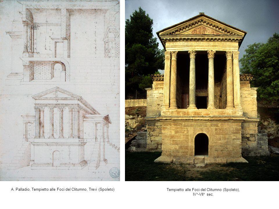 A. Palladio, Tempietto alle Foci del Clitumno, Trevi (Spoleto) Tempietto alle Foci del Clitumno (Spoleto), IV°-VII° sec.