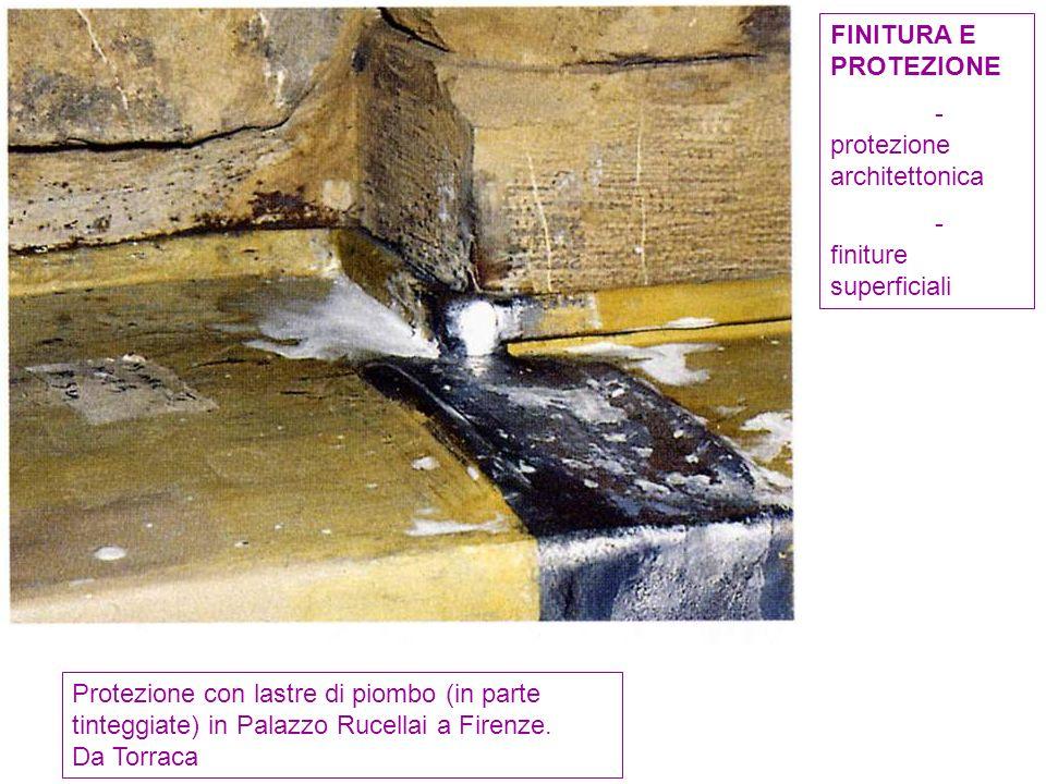 Protezione con lastre di piombo (in parte tinteggiate) in Palazzo Rucellai a Firenze. Da Torraca FINITURA E PROTEZIONE - protezione architettonica - f