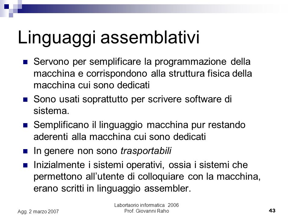 Labortaorio informatica 2006 Prof. Giovanni Raho43 Agg.