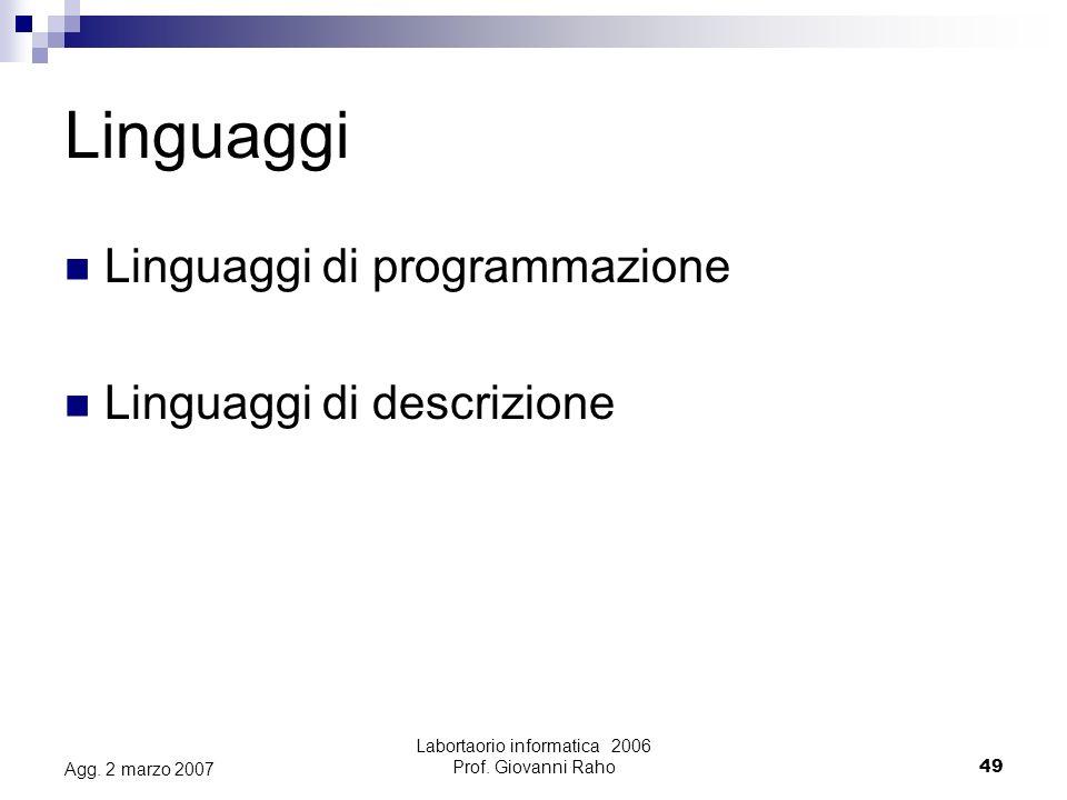 Labortaorio informatica 2006 Prof. Giovanni Raho49 Agg.