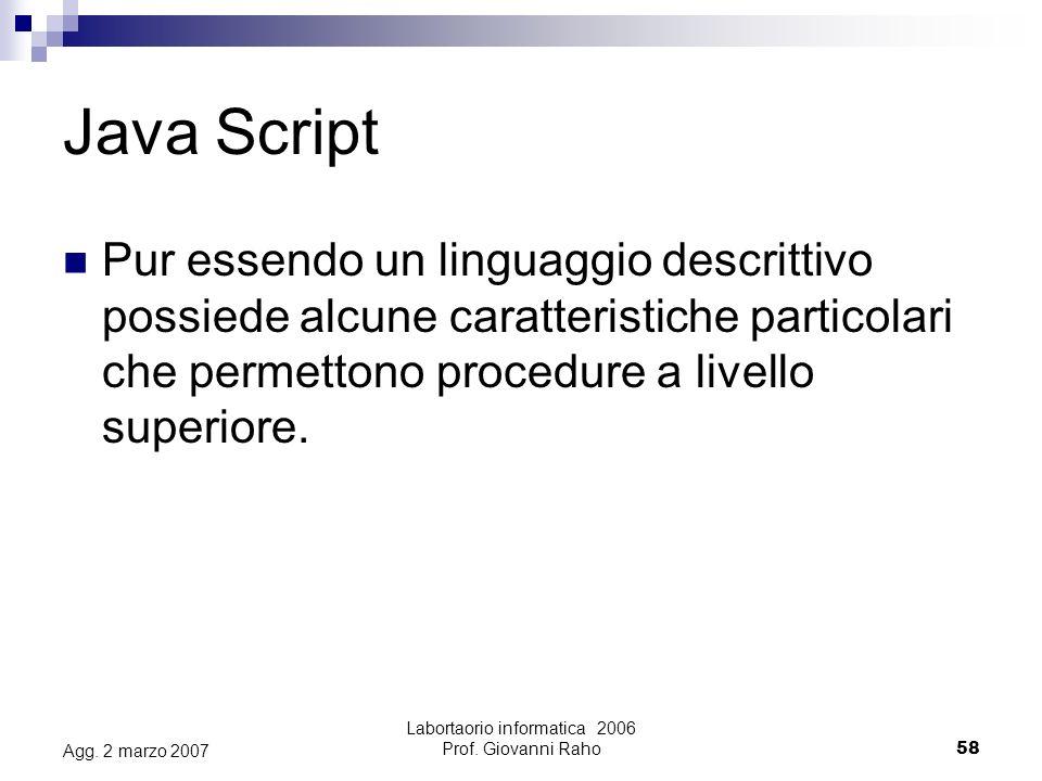 Labortaorio informatica 2006 Prof. Giovanni Raho58 Agg.