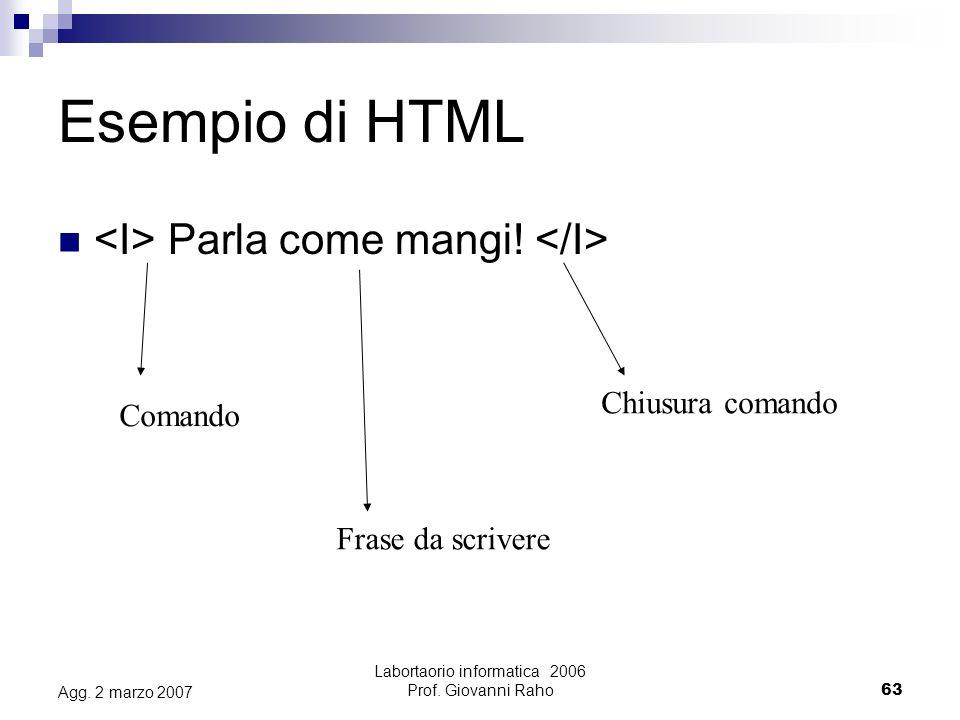 Labortaorio informatica 2006 Prof. Giovanni Raho63 Agg.