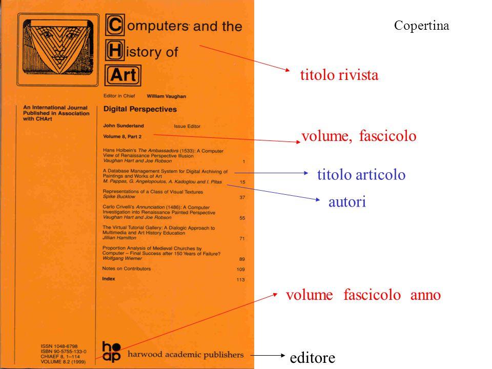 Copertina titolo rivista volume, fascicolo volume fascicolo anno editore titolo articolo autori