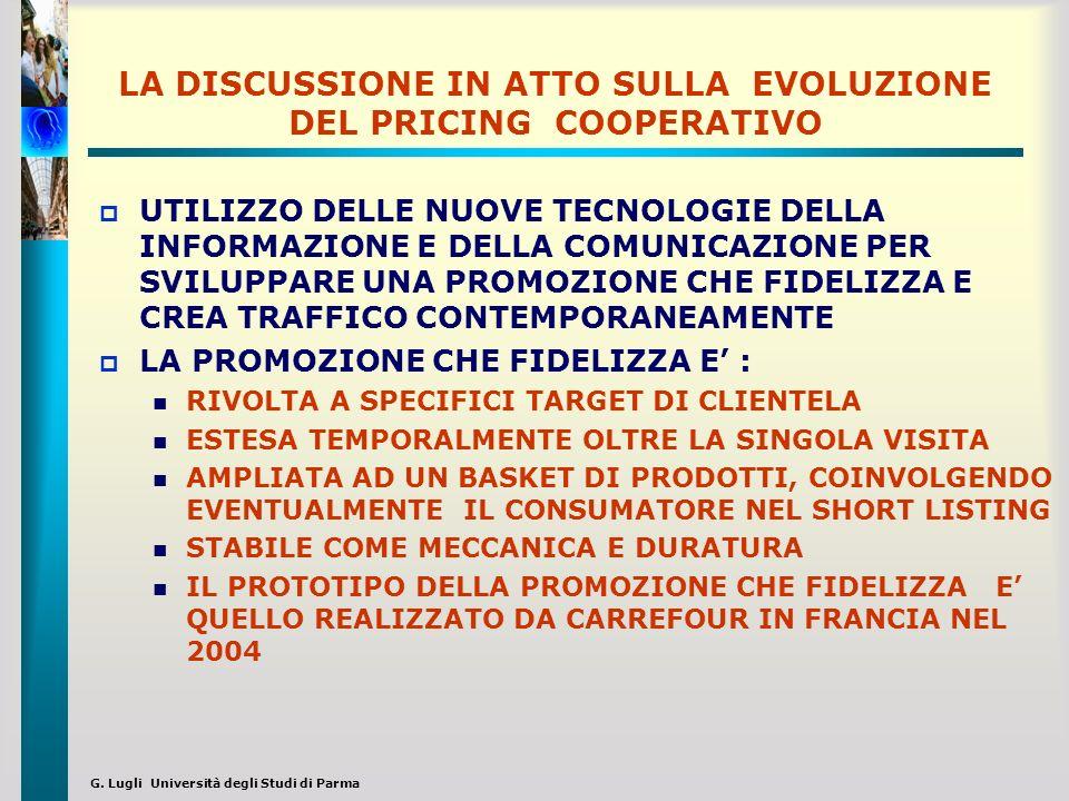 G. Lugli Università degli Studi di Parma LA DISCUSSIONE IN ATTO SULLA EVOLUZIONE DEL PRICING COOPERATIVO UTILIZZO DELLE NUOVE TECNOLOGIE DELLA INFORMA