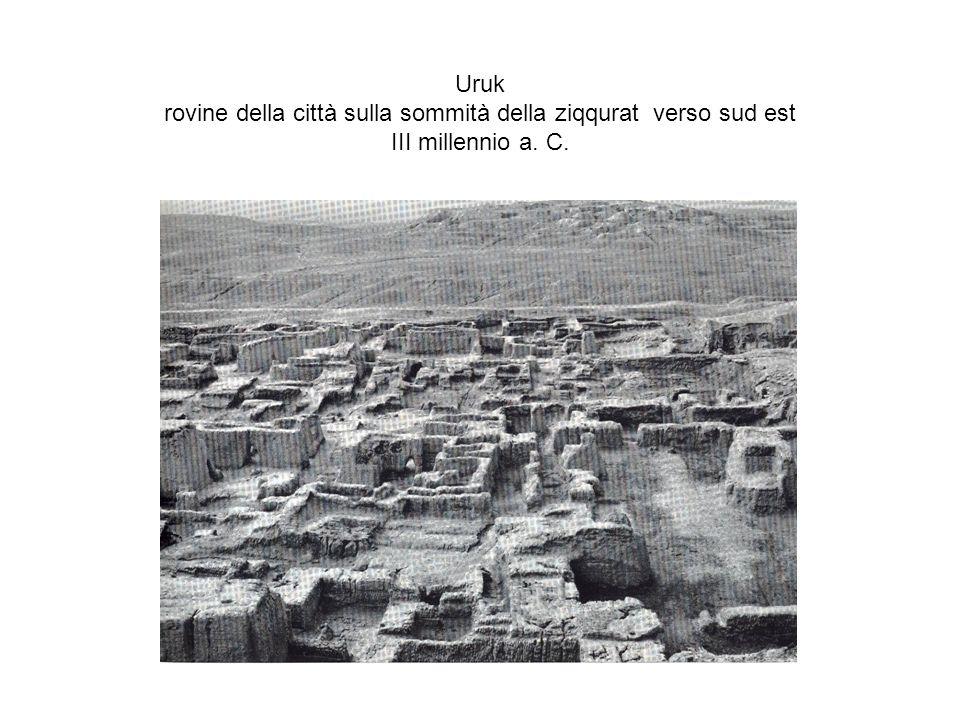 Uruk rovine della città sulla sommità della ziqqurat verso sud est III millennio a. C.