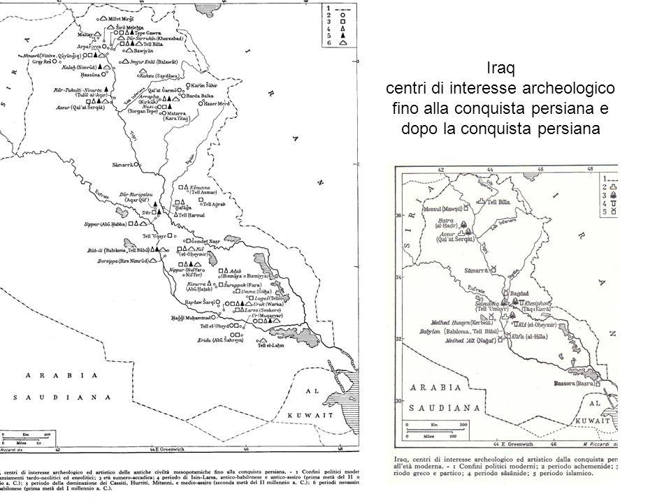 Iraq centri di interesse archeologico fino alla conquista persiana e dopo la conquista persiana
