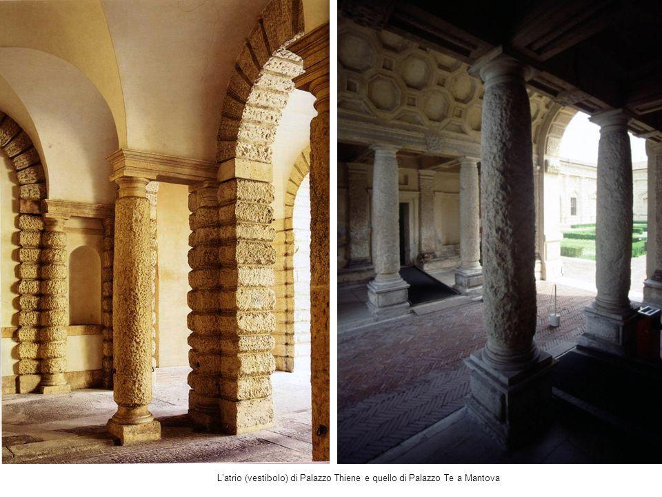 Latrio (vestibolo) di Palazzo Thiene e quello di Palazzo Te a Mantova