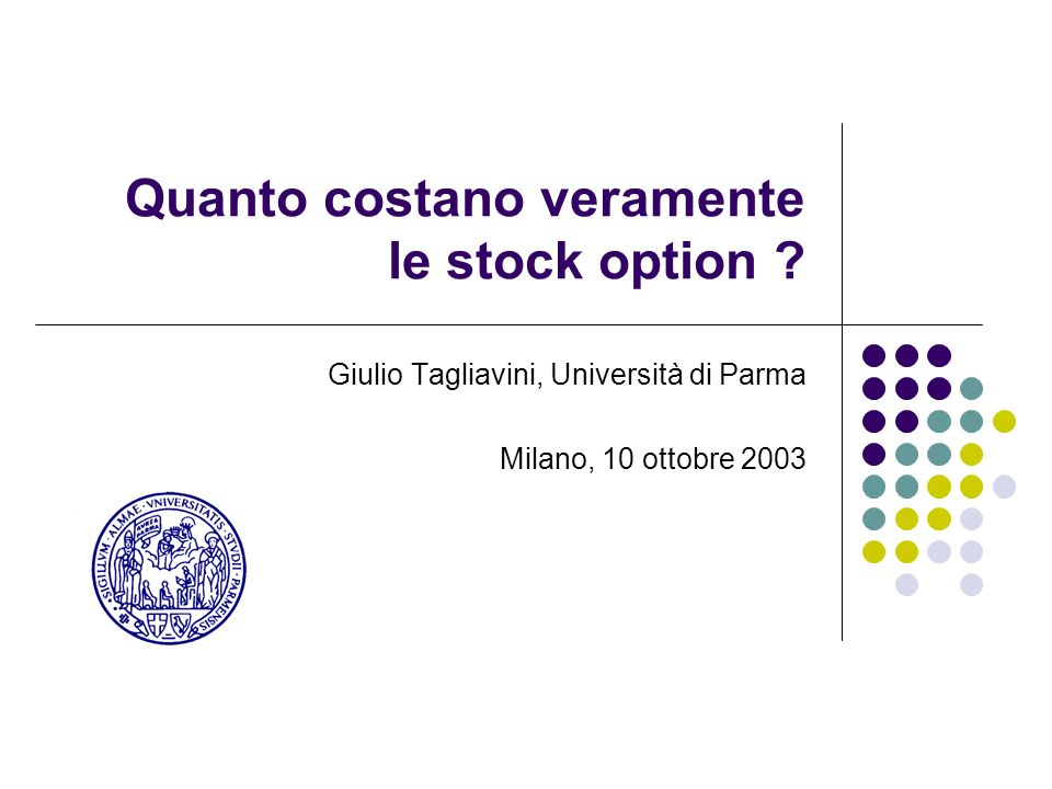 Quanto costano veramente le stock option .