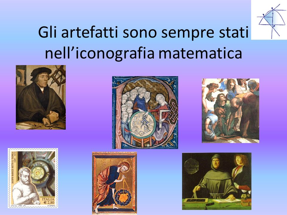 Gli artefatti sono sempre stati nelliconografia matematica