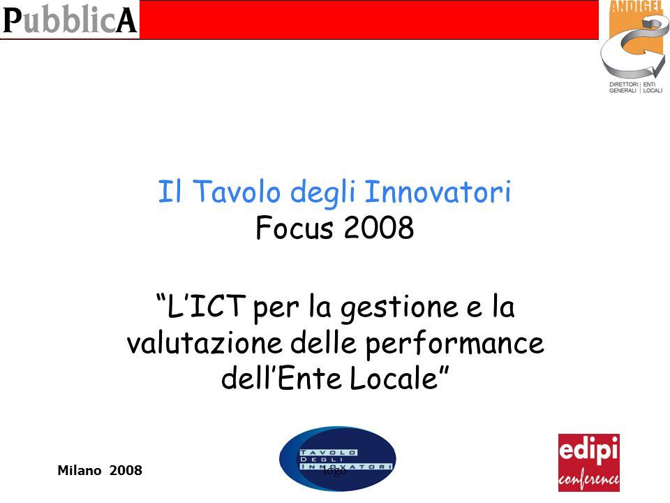 Milano 2008logo Il Tavolo degli Innovatori Focus 2008 LICT per la gestione e la valutazione delle performance dellEnte Locale