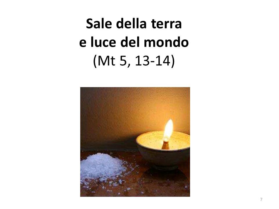 Sale della terra e luce del mondo (Mt 5, 13-14) 7
