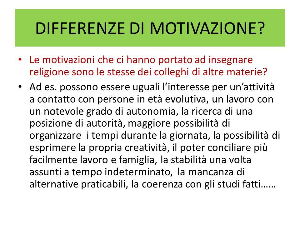 DIFFERENZE DI MOTIVAZIONE.