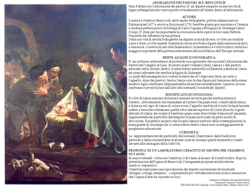 ADORAZIONE DEI PASTORI di F. BENCOVICH Pala daltare con ladorazione dei pastori. E un dipinto eseguito su una tavola di legno rettangolare che veniva