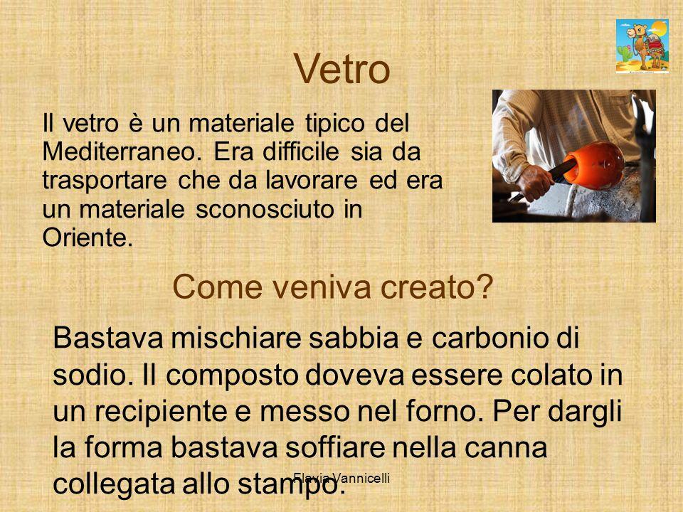 Vetro Il vetro è un materiale tipico del Mediterraneo. Era difficile sia da trasportare che da lavorare ed era un materiale sconosciuto in Oriente. Co