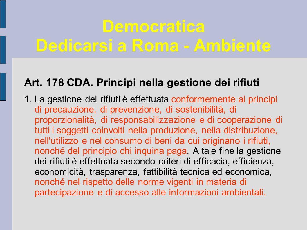 Democratica Dedicarsi a Roma - Ambiente Art. 178 CDA.