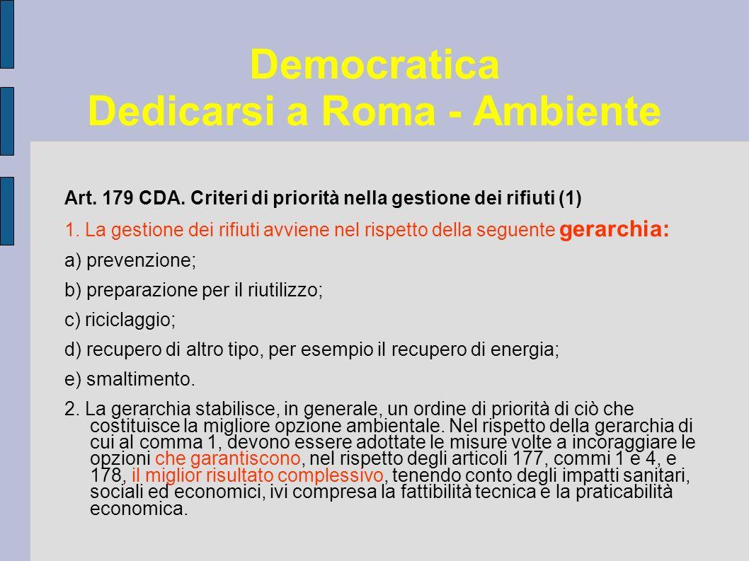 Democratica Dedicarsi a Roma - Ambiente Art. 179 CDA.