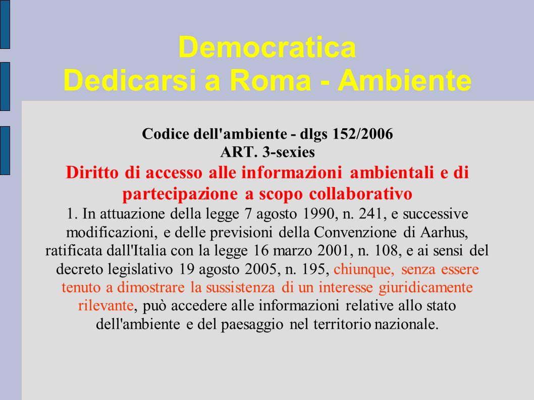 Democratica Dedicarsi a Roma - Ambiente Codice dell ambiente - dlgs 152/2006 ART.