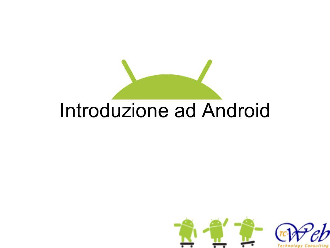 Cos è Android Sistema operativo orientato a device mobili (non solo cellulari): smartphone, tablet, tv sistemi embedded anche una versione per pc Perchè sviluppare in Android: Creato da Google: Open source (lic.