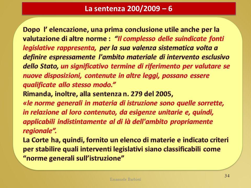 Emanuele Barbieri La sentenza 200/2009 – 6 34