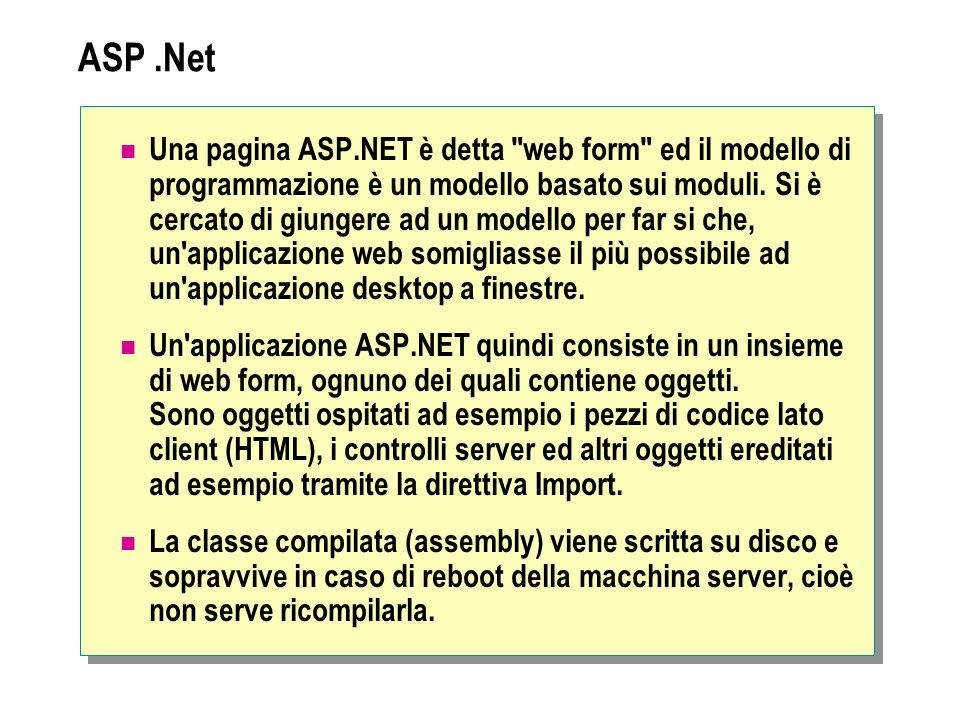 ASP.Net Una pagina ASP.NET è detta