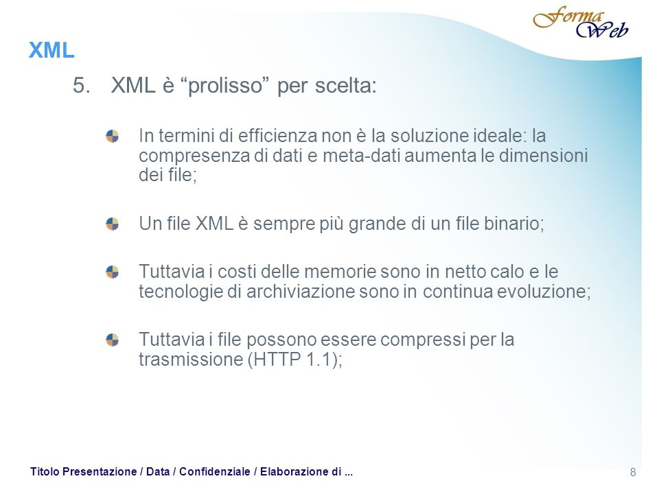 XML Definito il tipo di documento (conformità) e le regole di validità (DTD), manca un comando per dire alle applicazioni come rappresentare i dati.