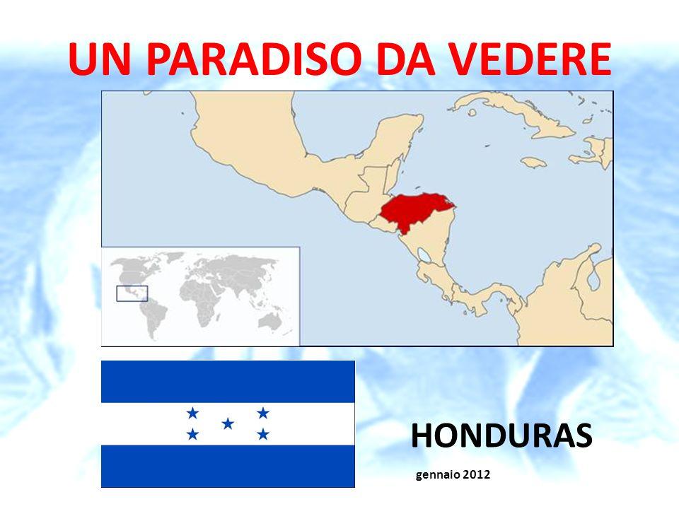 Prof. Giovanni Bresadola gennaio 2012 UN PARADISO DA VEDERE HONDURAS