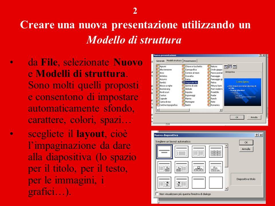 3 Creare una nuova presentazione utilizzando una Presentazione vuota da File, selezionate Nuovo e Generale – Presentazione vuota; potrete scegliere liberamente come progettare la vostra pagina scegliendo il layout, cioè limpaginazione da dare alla diapositiva (lo spazio per il titolo, per il testo, per le immagini, i grafici…).