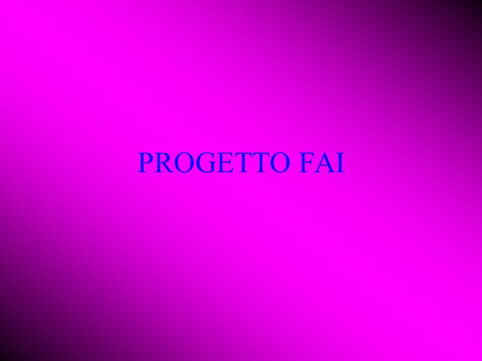 PROGETTO FAI