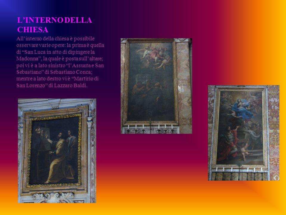 LINTERNO DELLA CHIESA Allinterno della chiesa è possibile osservare varie opere: la prima è quella di San Luca in atto di dipingere la Madonna, la qua