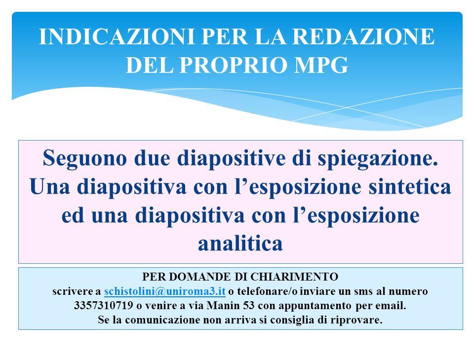 Per MPG sintende la raccolta ragionata del proprio studio condotto da novembre a maggio per la preparazione dellesame orale.