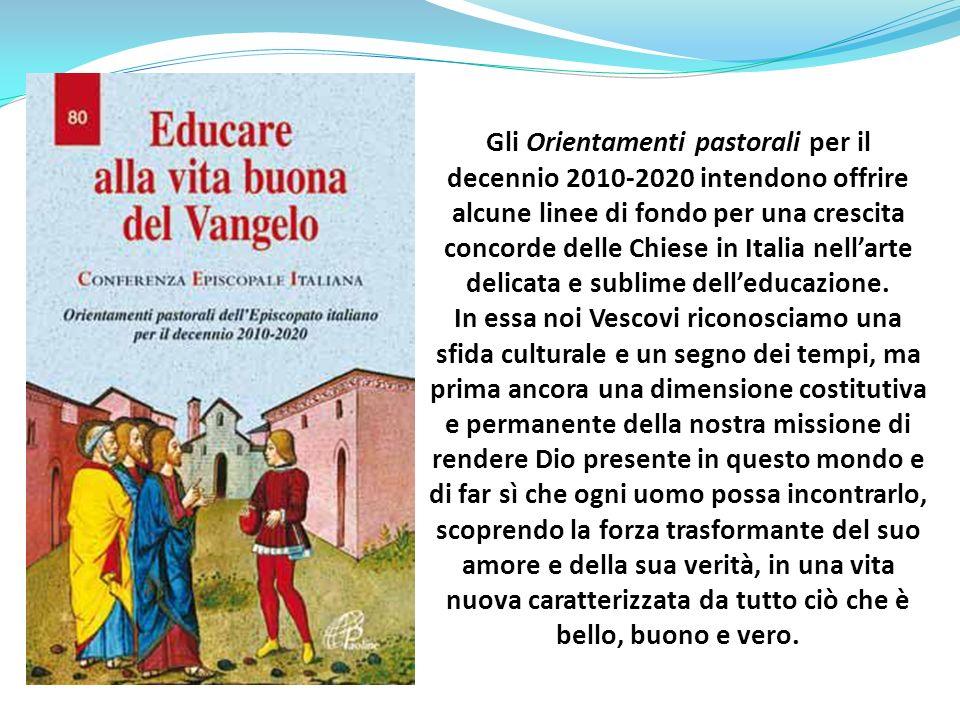 Gli Orientamenti pastorali per il decennio 2010-2020 intendono offrire alcune linee di fondo per una crescita concorde delle Chiese in Italia nellarte