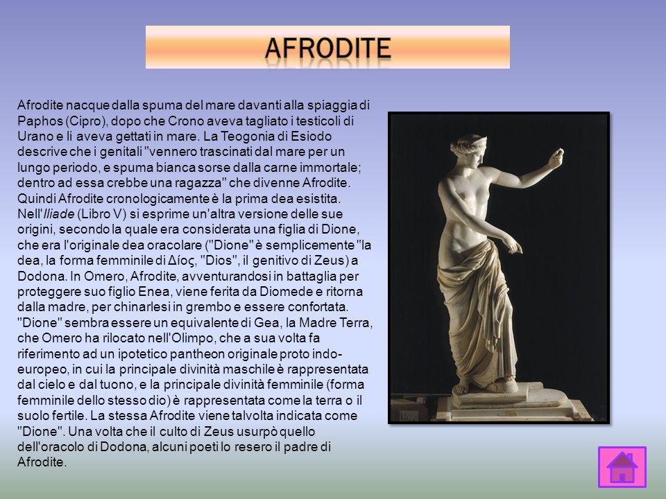 Afrodite nacque dalla spuma del mare davanti alla spiaggia di Paphos (Cipro), dopo che Crono aveva tagliato i testicoli di Urano e li aveva gettati in mare.