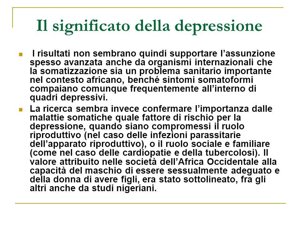 Il significato della depressione I risultati non sembrano quindi supportare lassunzione spesso avanzata anche da organismi internazionali che la somat