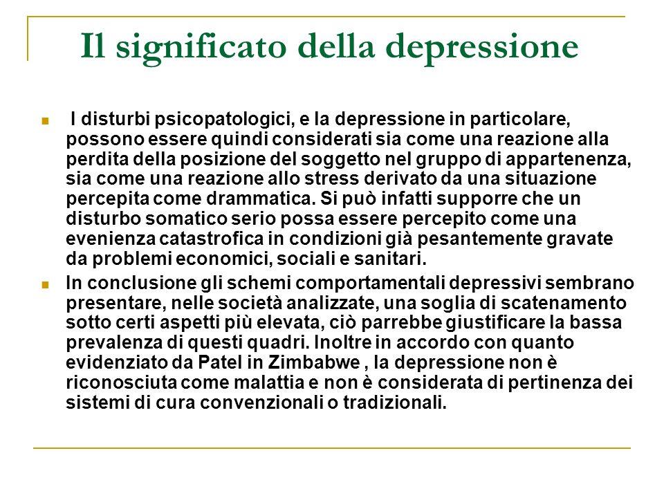 Il significato della depressione I disturbi psicopatologici, e la depressione in particolare, possono essere quindi considerati sia come una reazione