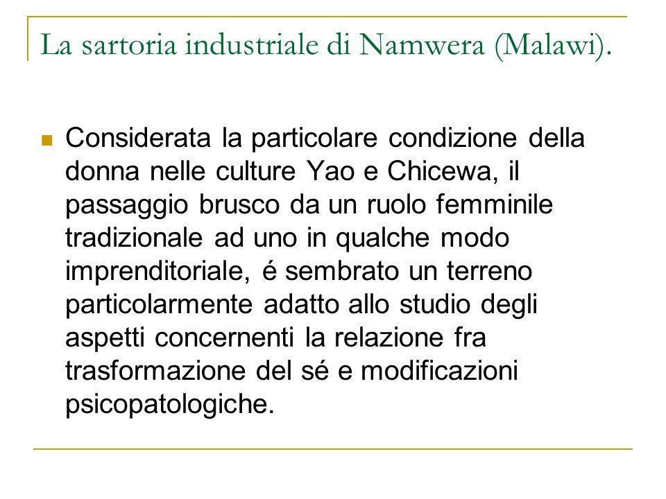 La sartoria industriale di Namwera (Malawi). Considerata la particolare condizione della donna nelle culture Yao e Chicewa, il passaggio brusco da un