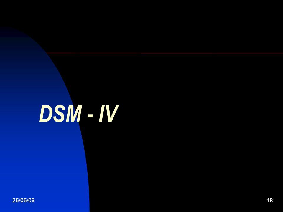 25/05/0918 DSM - IV