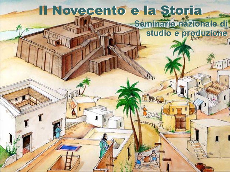 Il Novecento e la Storia Seminario nazionale di studio e produzione Il Novecento e la Storia