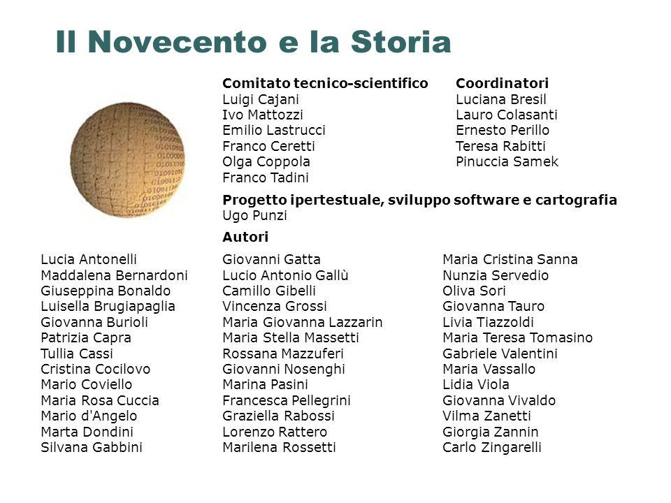 Il Novecento e la Storia Comitato tecnico-scientifico Luigi Cajani Ivo Mattozzi Emilio Lastrucci Franco Ceretti Olga Coppola Franco Tadini Coordinator