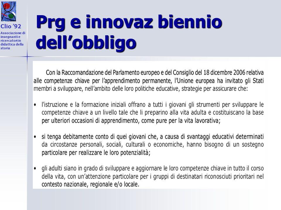Prg e innovaz biennio dellobbligo Clio 92 Associazione di insegnanti e ricercatori in didattica della storia