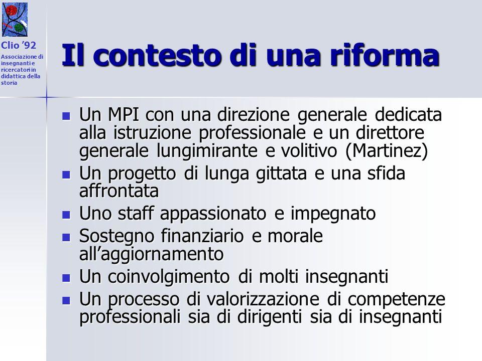 Il contesto di una riforma Un MPI con una direzione generale dedicata alla istruzione professionale e un direttore generale lungimirante e volitivo (M