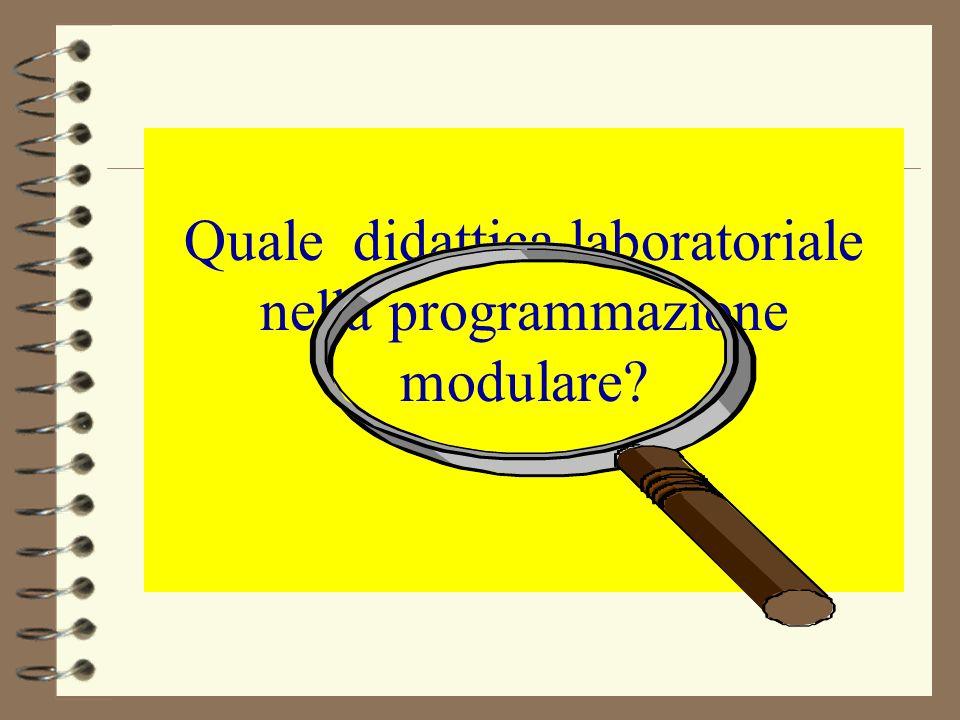 Quale didattica laboratoriale nella programmazione modulare?