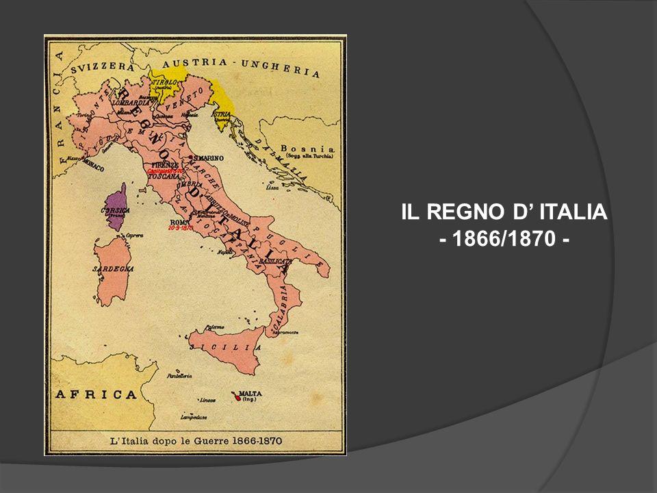 IL REGNO D ITALIA - 1866/1870 -