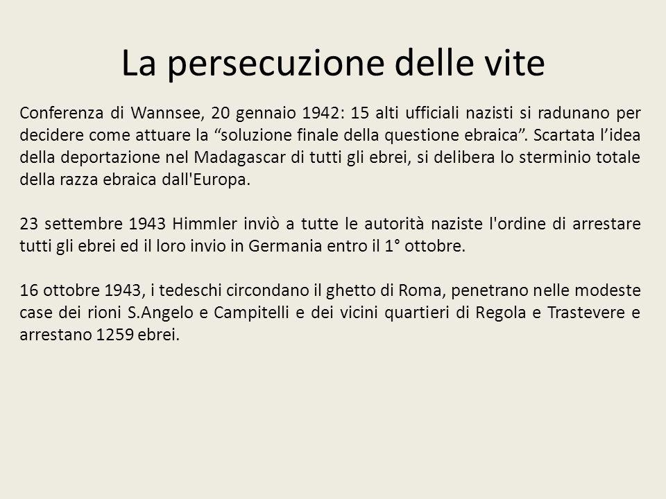 La persecuzione delle vite Conferenza di Wannsee, 20 gennaio 1942: 15 alti ufficiali nazisti si radunano per decidere come attuare la soluzione finale
