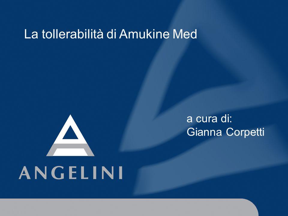 La tollerabilità di Amukine Med a cura di: Gianna Corpetti