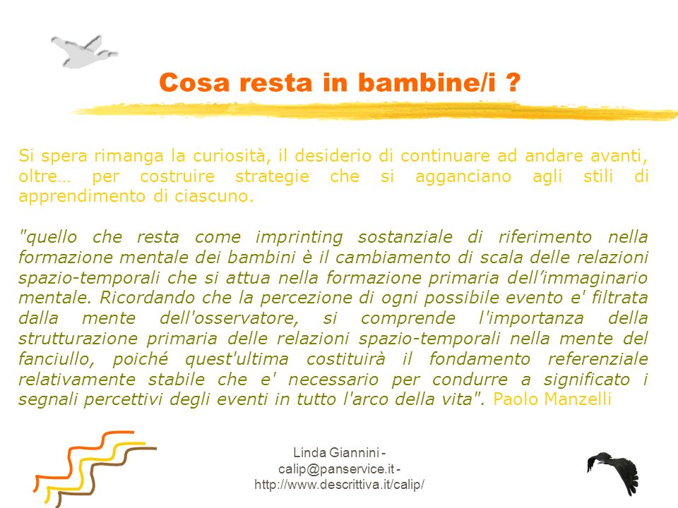 Linda Giannini - calip@panservice.it - http://www.descrittiva.it/calip/ Il Fascicolo Personale Il fascicolo personale è una specie di libro-contenitore individuale che contiene il percorso che ciascun bambino ed ogni bambina svolge a scuola.