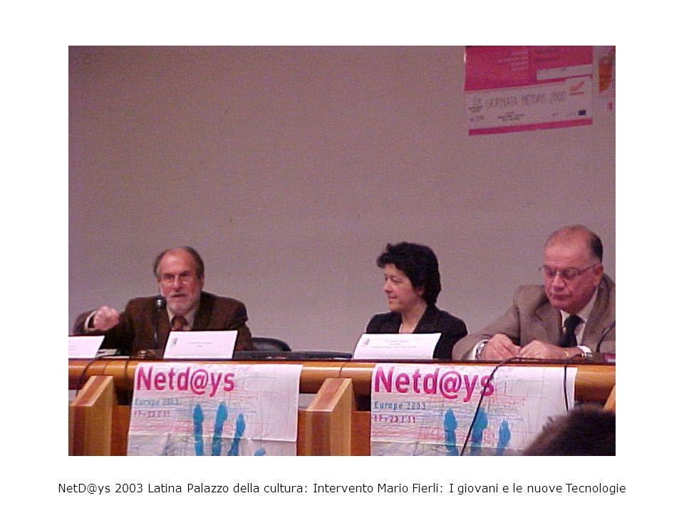 NetD@ys 2003 Latina Palazzo della cultura: Intervento Maurizio Bracardi Uso dei Mondi Virtuali nei progetti di scambio europei