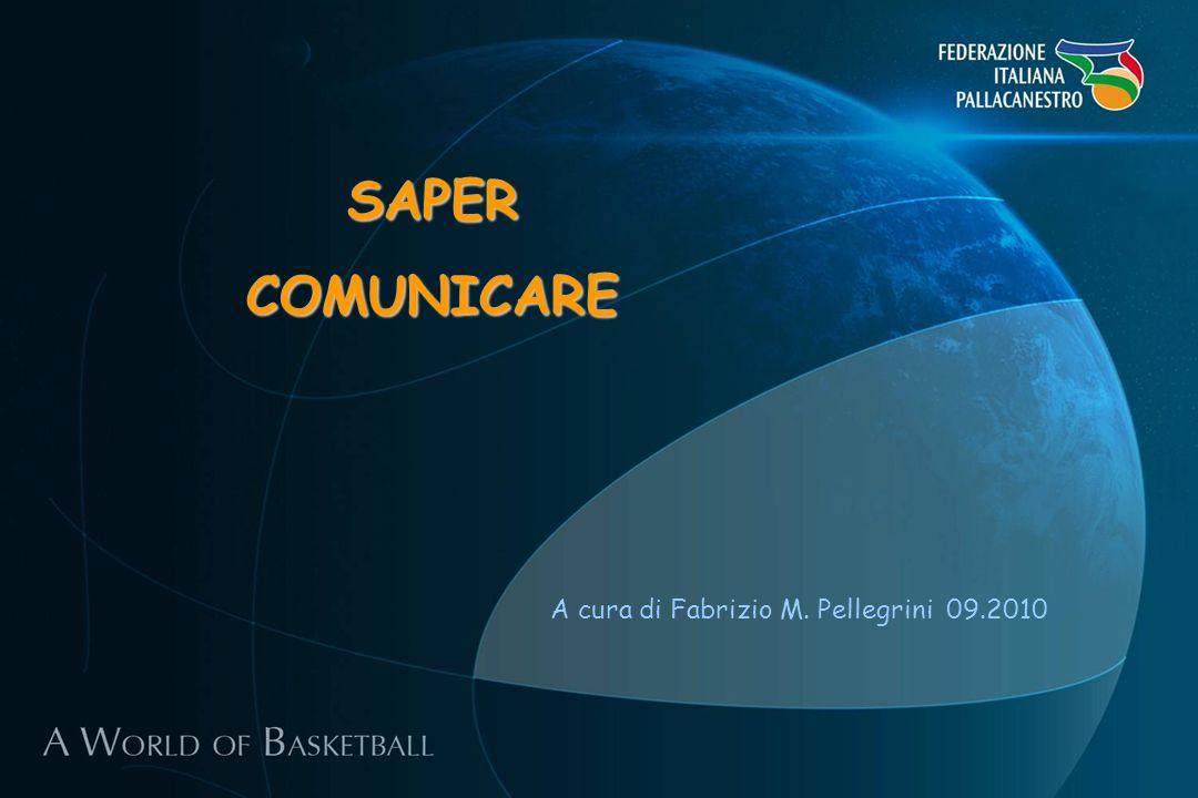 SAPERCOMUNICARE A cura di Fabrizio M. Pellegrini 09.2010