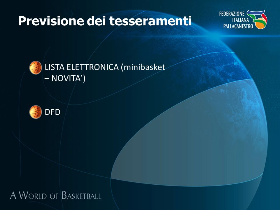 Previsione dei tesseramenti LISTA ELETTRONICA (minibasket – NOVITA) DFD