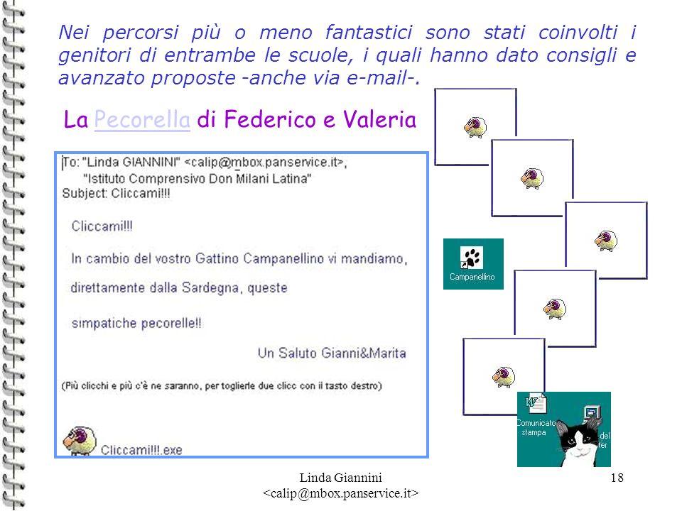 Linda Giannini 18 Nei percorsi più o meno fantastici sono stati coinvolti i genitori di entrambe le scuole, i quali hanno dato consigli e avanzato pro