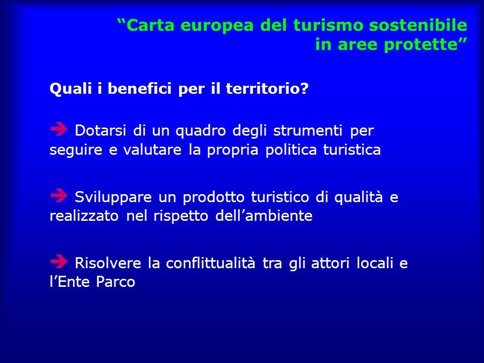Carta europea del turismo sostenibile in aree protette Quali i benefici per il territorio.